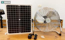 """300.000 đồng chiếc quạt năng lượng mặt trời, hàng """"thần thánh"""" tiết kiệm điện ngày hè?"""