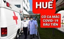 Thừa Thiên Huế có ca dương tính với SARS-CoV-2 di chuyển liên tục từ Đà Nẵng đi Huế, đi Quảng Trị