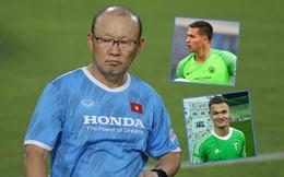 Gặp biến cố trước giờ G, thầy Park có tiếc 2 thủ môn Việt kiều đắt giá hơn cả Đặng Văn Lâm?