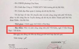 """Hà Nội: Thực hư giấy mời dự họp có ghi địa điểm là """"nhà vệ sinh công cộng trên phố Yết Kiêu, Hoàn Kiếm"""""""