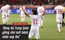 """Ngoài """"mắc bạo bệnh"""", bóng đá Trung Quốc còn là """"bộ quần áo mới hoàng đế trên cơ thể trần truồng"""""""