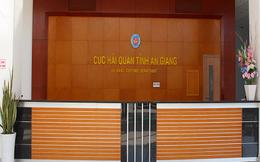 Phó Cục trưởng Cục Hải quan tỉnh An Giang bị kỷ luật