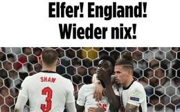"""Báo Pháp nâng tuyển Italy lên tận mây xanh, báo Đức hả hê """"dìm hàng"""" tuyển Anh sau chung kết Euro 2020"""