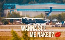 """Nga ra mắt máy bay mới với dòng chữ đầy khêu gợi: """"Bạn muốn nhìn thấy tớ khỏa thân không?"""""""