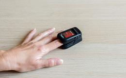 Bác sĩ khuyến cáo: Chỉ số SpO2 đo từ thiết bị điện tử không phải để xác định có mắc Covid-19 hay không