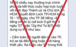 """Bác bỏ thông tin lan truyền """"lock TP.HCM trong 10-15 ngày"""""""