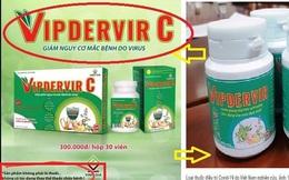 Công ty Dược phẩm Vinh Gia sẽ đổi tên sản phẩm VIPDERVIR-C để tránh nhầm lẫn