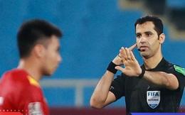 Luật FIFA ngăn cản Việt Nam 'kiện' trọng tài ở Vòng loại World Cup 2022