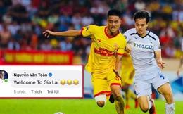 """""""Chủ tịch"""" Văn Toàn ngỏ lời mời trung vệ Nam Định về thi đấu cho HAGL"""