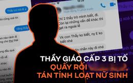 NÓNG: Thầy giáo cấp 3 tại Quảng Ninh bị tố quấy rối, nhắn tin tán tỉnh loạt nữ sinh, nhà trường chính thức lên tiếng!