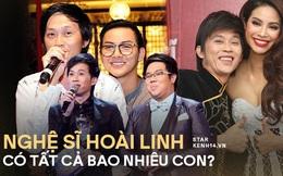 Nghệ sĩ Hoài Linh có tất cả bao nhiêu người con?