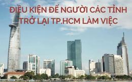 Người lao động các tỉnh cần điều kiện gì để trở lại TP.HCM làm việc?