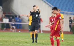 """Đội tuyển Việt Nam 2 lần """"ôm hận"""" bởi VAR, VFF gửi thư đề nghị FIFA kiểm tra công tác trọng tài"""
