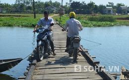 Quảng Nam: Cuộc sống chông chênh theo những nhịp cầu phao