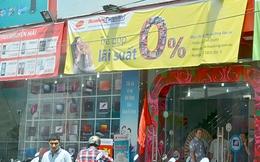 Mua hàng trả góp 0% lãi suất: Tưởng rẻ hóa đắt