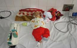 Trái tim non nớt của cậu bé 4 tháng tuổi đang thoi thóp đập