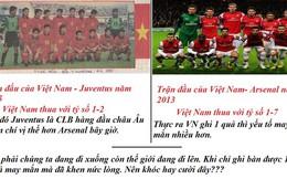 Bức ảnh so sánh trận VN gặp Juventus 1995 và Arsenal 2013 gây tranh cãi