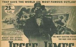 """Tên tướng cướp """"vĩ đại nhất lịch sử"""" miền Tây nước Mỹ"""