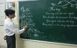 Thầy giáo viết bảng chữ siêu đẹp khiến dân mạng nể phục