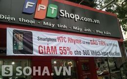 Giảm tới 55%, HTC Rhyme của FPT Shop vẫn cao hơn giá thị trường