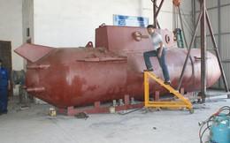 """Tàu ngầm """"made in Vietnam"""" có nhiều điều kỳ lạ"""
