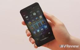 Trên tay BlackBerry Z10 chính hãng vừa hạ giá sốc