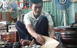 Anh thợ sửa sọt chịu chơi, chi cả trăm triệu mua đồ cổ ở Sài Gòn