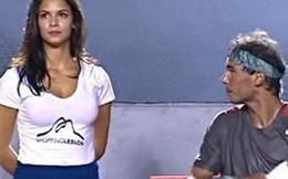 """Người mẫu siêu vòng một khiến Nadal """"lác mắt"""""""