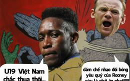 """Ảnh chế: Dám chê U19 Việt Nam, Welbeck bị Rooney """"dạy dỗ"""""""