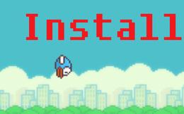 Cài đặt Flappy Bird ngay cả khi game bị tác giả gỡ bỏ