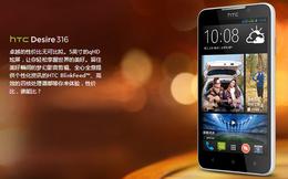 HTC Desire 316: Smartphone giá rẻ cấu hình khủng,màn hình 5 inch