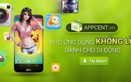 Appcent - Kho ứng dụng mạnh tính năng giải trí của người Việt.