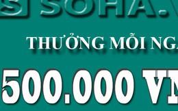THƯỞNG 500.000 ĐỒNG MỖI NGÀY CHO CỘNG TÁC VIÊN CÓ TIN BÀI HAY