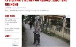 Chuyện người đàn ông Việt xa vợ gây sốt trên báo Tây