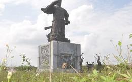 Tượng đài Đinh Tiên Hoànghơn 1.500 tỉ đồng bị bỏ hoang