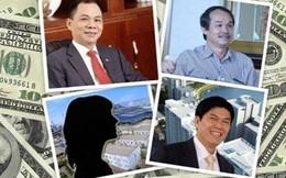 Đại gia Việt lộ khối tài sản ngầm ngàn tỷ