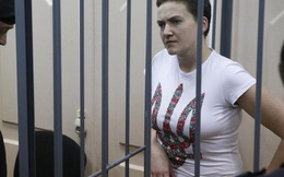 """Nữ phi công Ukraine tuyệt thực trong nhà tù Nga """"sắp chết đói"""""""