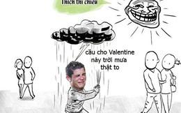 """Valentine không có """"gấu"""", Ronaldo đau khổ cầu mưa"""