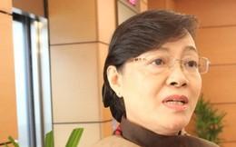 ĐBQH Nguyễn Thị Quyết Tâm: Công dân phải được dự thính kỳ họp Quốc hội