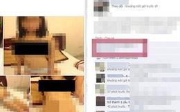 """Phát tán ảnh, clip """"nóng"""" lên mạng sẽ bị xử lý tội làm nhục người khác"""