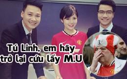 """Thua liên tiếp, fan Man United """"kêu gào"""" đòi Tú Linh trở lại"""