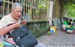 Chuyện Mạc Can đi tù và cuộc sống cô độc không nhà cửa ở tuổi 70