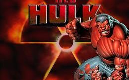 """Bạn biết về sức mạnh của """"Red Hulk - Người khổng lồ đỏ""""?"""