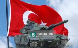"""""""Thổ Nhĩ Kỳ có thể dùng xe tăng đánh chiếm S-400 của Nga ở Syria"""""""