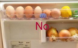 Dừng ngay thói quen lưu trữ trứng này lại nếu muốn bảo vệ sức khỏe!