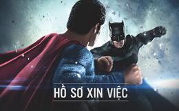 """Tròn mắt với """"Hồ sơ xin việc"""" của Superman và Batman"""