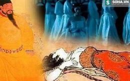 Thảm án giết hại 3.000 cung nữ chấn động lịch sử Trung Hoa