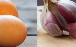 Giải mã tin đồn: ăn tỏi cùng với trứng gây nguy hiểm chết người