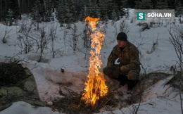 Thiếu lửa là tai họa: Kinh nghiệm của lính dưới đây sẽ giúp bạn