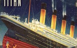 """Người này """"tiên đoán"""" được thảm kịch chìm tàu lớn nhất thế kỷ 20"""